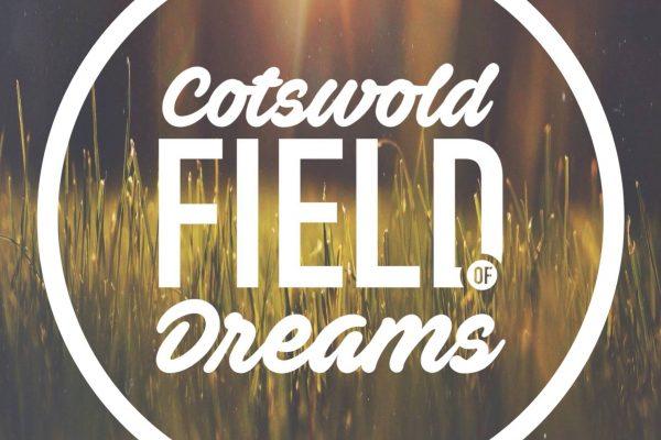 Cotswold Field of Dreams